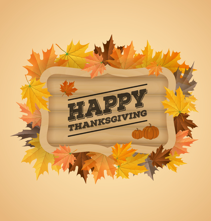 felicitation: Happy thanksgiving day typography on wooden board and autumn leaves. Vector illustration Illustration
