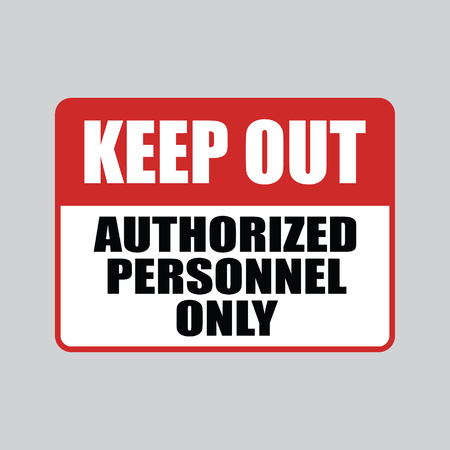 Keep Out Authorized Personnel Only Vector Sign
