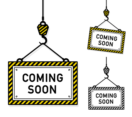 Coming soon hanging signs in two different color variations and a third at an angle suspended from a hook and cable, vector illustration