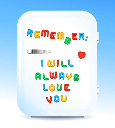 promising: Little white fridge with REMEMBER I WILL ALWAYS LOVE YOU sign of colored letter magnets on white and blue background, vector illustration Illustration