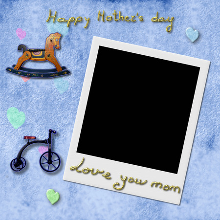 Happy Mothers Day love you mom, Instant Photo Frame in blue child background with antique toys  photo