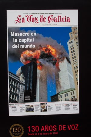 Spanish Newspaper La Voz de Galicia of September 12 tirtular 20001 with the 11S and the destruction of the twin towers in New York  In a large-format reproduction of the cover for outdoor exhibition celebrating the 130th anniversary of the newspaper