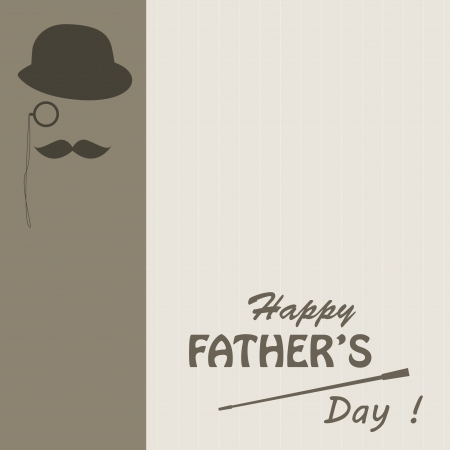 bowler: Happy Father s day   Retro vector illustration of bowler, mustaches,  stick , monocle and text