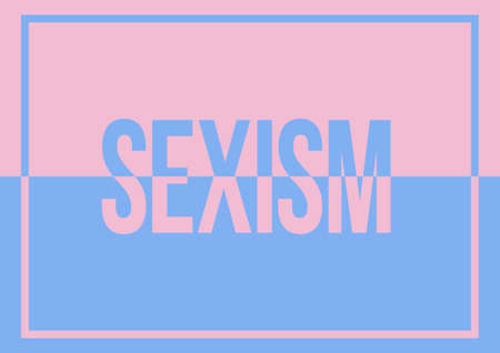 A blue and pink SEXISM text graphic illustration about gender equality and discrimination with copy space