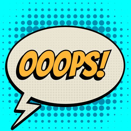 ooops: ooops comic book bubble text retro style