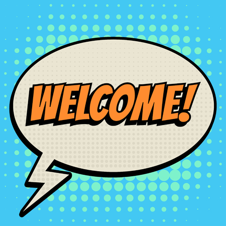 text bubble: Welcome comic book bubble text retro style