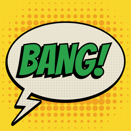bang: Bang comic book bubble text retro style
