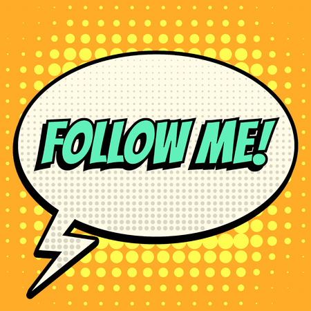 Follow me comic book bubble text retro style