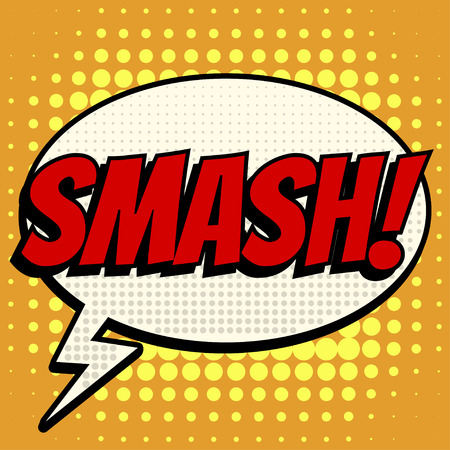 smash: Smash comic book bubble text retro style Illustration