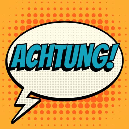 Achtung comic book bubble text retro style Illustration