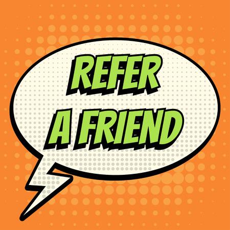 text books: Refer a Friend comic book bubble text retro style