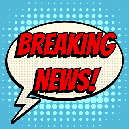 Breaking news comic book bubble text retro style Illustration