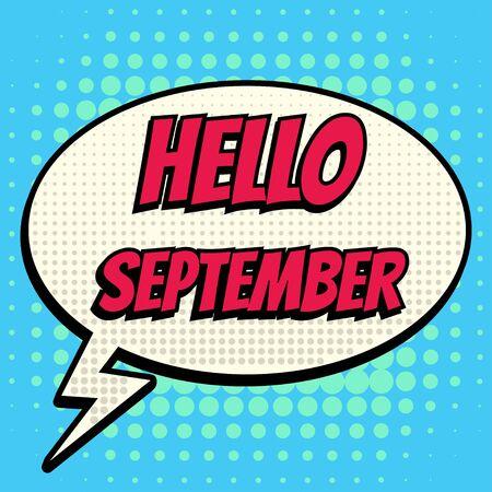 september: Hello september comic book bubble text retro style Illustration