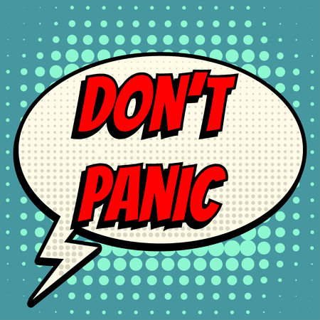 dont: Dont panic comic book bubble text retro style