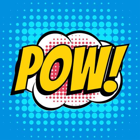 pow: Pow comic book bubble text retro style Illustration