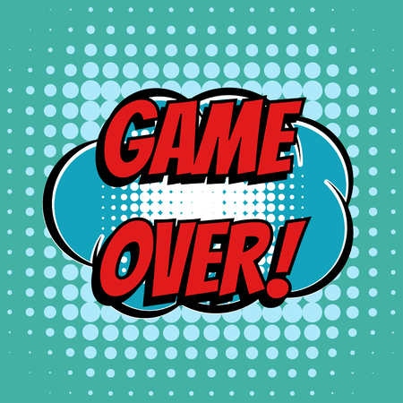 word game: Game over comic book bubble text retro style