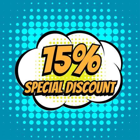 discounts: 15 % special discount comic book bubble text retro style Illustration