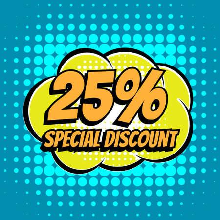 25: 25 % special discount comic book bubble text retro style