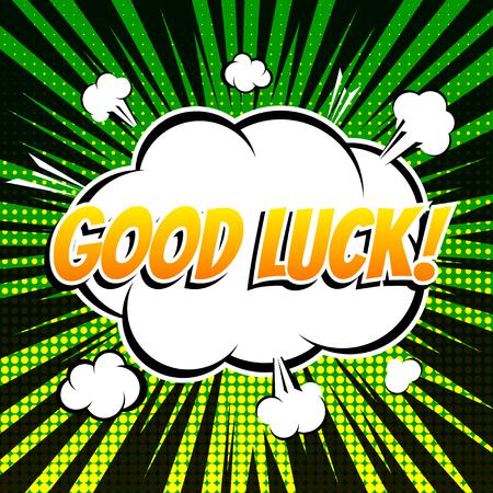 luck: Good luck comic book bubble text retro style