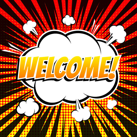 welcome: Welcome comic book bubble text retro style