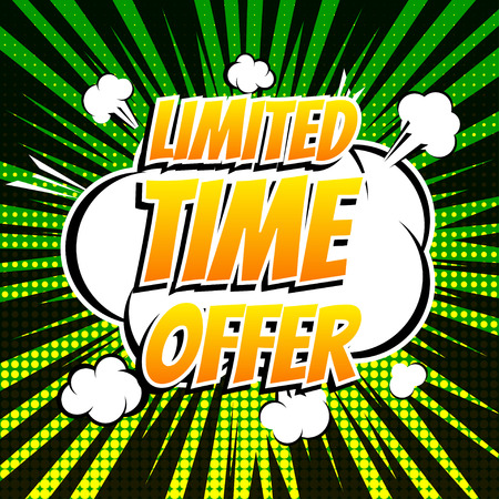 limited time: Limited time offer comic book bubble text retro style