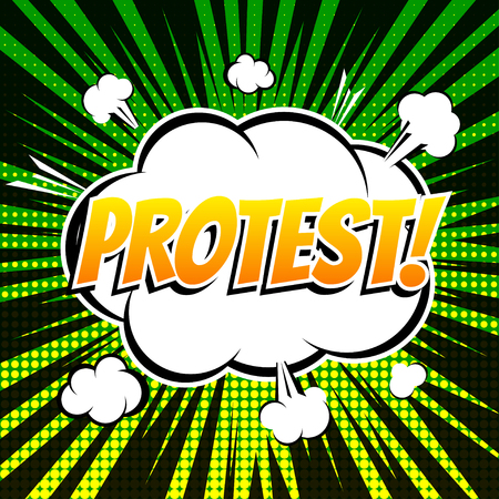 protest: Protest comic book bubble text retro style