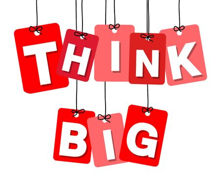 think big: Vector colorful hanging cardboard. Tags - think big on white background