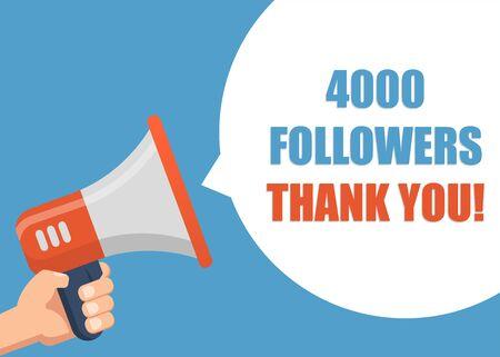 4000 Followers Thank You - Male hand holding megaphone