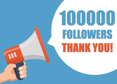 100000 Followers Thank You - Male hand holding megaphone