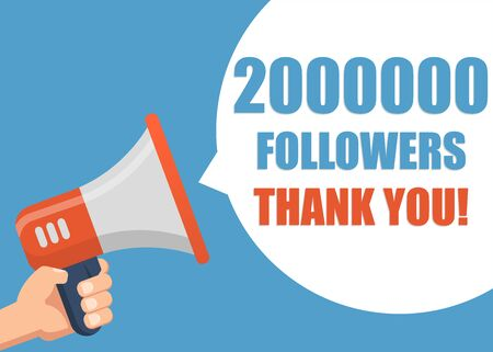 2000000 followers Thank You hand holding megaphone Ilustracja