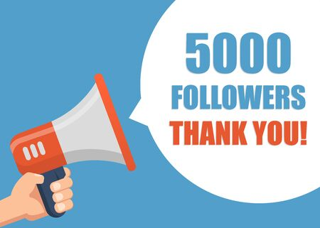 5000 followers Thank You - hand holding megaphone.