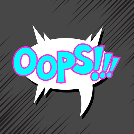 onomatopoeia: Vector comic sound effect - Oops. Pop art style. Illustration