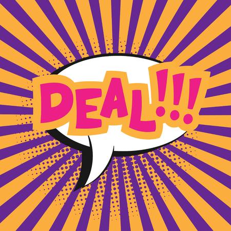 onomatopoeia: Vector comic sound effect - Deal. Pop art style.