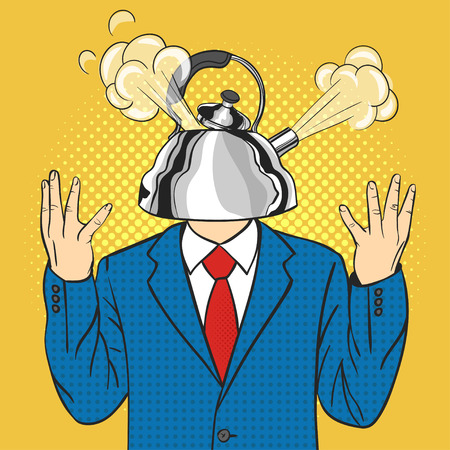 Vector hand drawn pop art illustration of businessman with the kettle instead of a head with a steam pulled out from the lid.Concept of anger.Retro style. Hand drawn sign. Illustration for print, web.