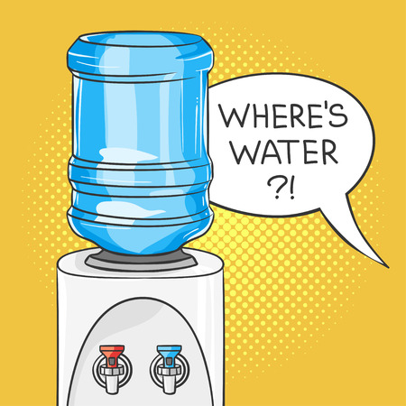 Vector hand drawn pop art illustration of water cooler. Retro style. Hand drawn sign. Illustration for print, web. Speech bubble with the words Wheres water? in it.