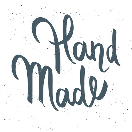 phrase: Vector hand drawn calligraphy lettering phrase Hand Made. Grunge texture.