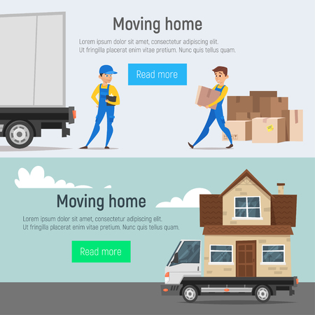 Vector cartoon style moving home banners of loaders movers man carrying cardboard boxes and truck with house instead of truck bodywork. Concept for home moving.