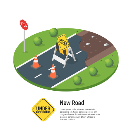 Vector isometric illustration of building a new road. Concept for road repair. Under construction sign. Isolated on white background. Illustration