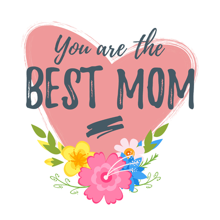 Vector cartoon style template for Mothers Day greeting card template with holiday symbols flowers an heart. You are the best mom text.