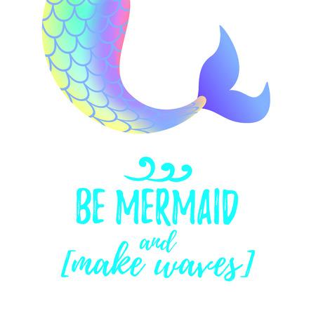 """Ilustración de estilo de dibujos animados de vector de cola de sirena linda. Concepto Mermay. Princesa marina mítica. Texto """"Sé sirena y haz olas"""". Ilustración de vector"""