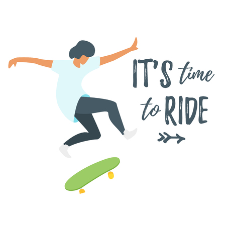 Vector flat style illustration of man  skater silhouette. Minimalism design. Isolated on white background. Its time to ride text.