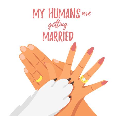 Vektorkarikaturart Hände der Braut, des Bräutigams mit goldenen Ringen und der Hundepfote. Meine Menschen heiraten Text.