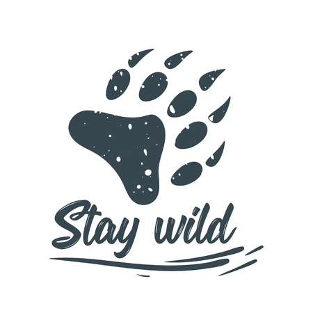 Vector cartoon style illustration of grunge bear paw. Stay wild typography slogan for apparel design.