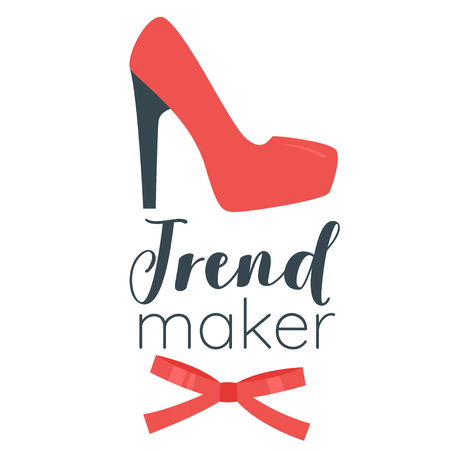 Vector cartoon style illustration of red woman high heel shoe. Trend maker typography slogan for apparel design.