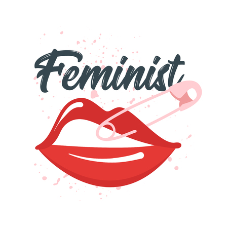 Vector cartoon style illustration of womans lips with pin. Feminist typography slogan for apparel design. Female rights concept. Illustration