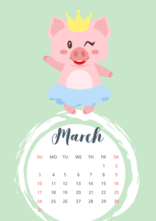 Vector cartoon style illustration of March 2019 year calendar page with cute pig girl in skirt and golden crown. Template for print.
