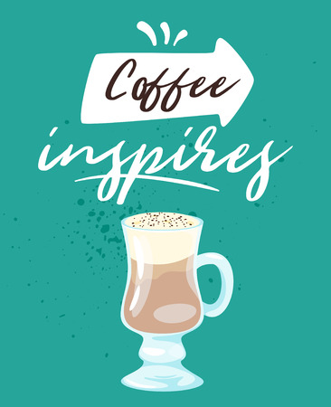 Coffee poster template for restaurant wall design. Latte glass. Print lettering for brochure or cafe menu. Vector illustration. Archivio Fotografico - 127141655