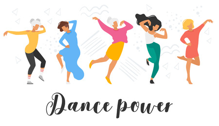 Dancing woman isolated on white background. Group of dancers enjoy party. Cute female characters in modern clothes. Minimalism design with people silhouettes. Dance power - text. Vettoriali