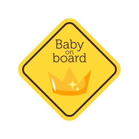 Bébé à bord panneau de sécurité jaune avec couronne.
