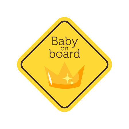 Baby on board yellow safety sign with crown.